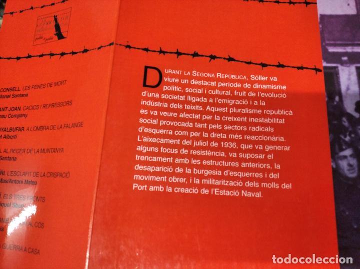 Libros de segunda mano: LA GUERRA CIVIL A MALLORCA . SÓLLER , LA DESFETA DE LA BURGESIA PROGRESSISTA . ANTONI QUETGLAS . - Foto 19 - 210699291