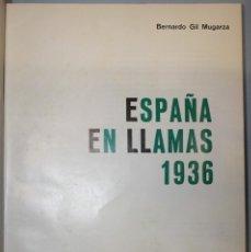 Libros de segunda mano: ESPAÑA EN LLAMAS. Lote 210821930