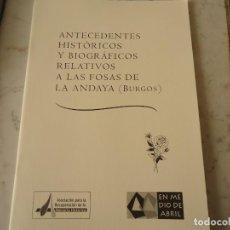 Libros de segunda mano: LA FOSA DE LA ANDAYA. Lote 226224720