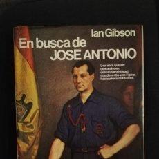 Libros de segunda mano: EN BUSCA DE JOSÉ ANTONIO - IAN GIBSON. Lote 211514139