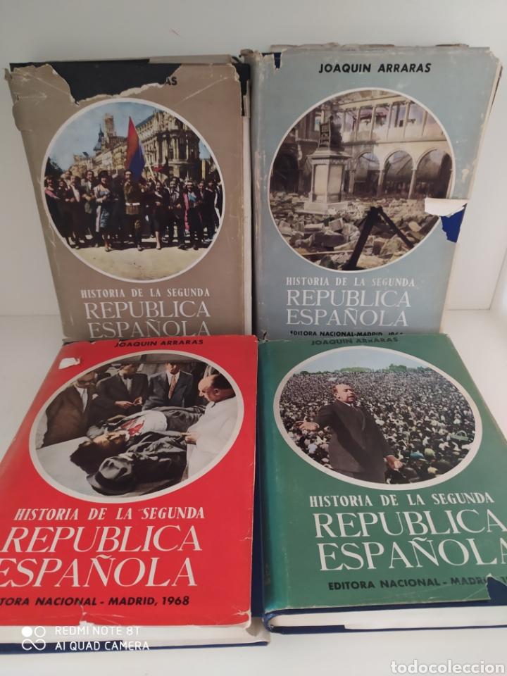HISTORIA DE LA SEGUNDA REPÚBLICA ESPAÑOLA JOAQUIN ARRARAS 4 TOMOS 1956 A 1968 (Libros de Segunda Mano - Historia - Guerra Civil Española)