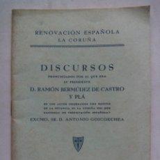 Libros de segunda mano: RENOVACIÓN ESPAÑOLA LA CORUÑA. DISCURSOS DE D. RAMÓN BERMÚDEZ DE CASTRO Y PLÁ.. Lote 212260288