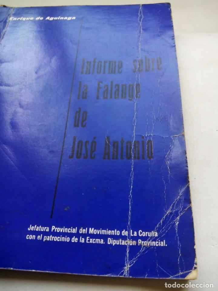 Libros de segunda mano: INFORME SOBRE LA FALANGE DE JOSÉ ANTONIO. ENRIQUE DE AGUINAGA. JEFATURA DEL MOVIMIENTO CORUÑA. 1973. - Foto 9 - 212264440