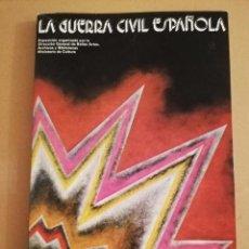 Libros de segunda mano: LA GUERRA CIVIL ESPAÑOLA. EXPOSICIÓN ITINERANTE (MINISTERIO DE CULTURA / D. G. DE BELLAS ARTES). Lote 212383312