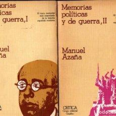 Libros de segunda mano: MANUEL AZAÑA : MEMORIAS POLÍTICAS Y DE GUERRA - DOS TOMOS (CRÍTICA, 1980). Lote 212386966
