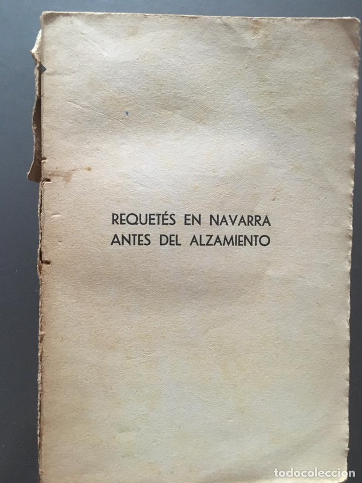 Libros de segunda mano: REQUETES EN NAVARRA ANTES DEL ALZAMIENTO- Jaime del Burgo - 1939 - INTONSO - 188p. - Foto 2 - 212723006