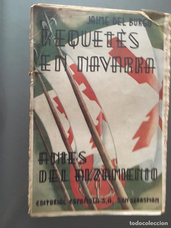 REQUETES EN NAVARRA ANTES DEL ALZAMIENTO- JAIME DEL BURGO - 1939 - INTONSO - 188P. (Libros de Segunda Mano - Historia - Guerra Civil Española)