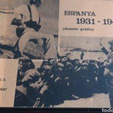 Libros de segunda mano: ESPAÑA 1931 1936 (DOSSIER GRÀFIC). Lote 212935183