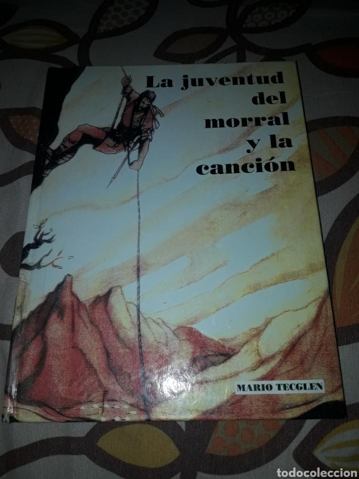 LA JUVENTUD DEL MORAL Y LA CANCIÓN. MARIO TECGLEN. EDICIÓN MEDITERRÁNEO DE 1999. DANI. (Libros de Segunda Mano - Historia - Guerra Civil Española)