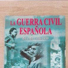 Livros em segunda mão: LA GUERRA CIVIL ESPAÑOLA-DÍA A DÍA-1936-1939-J.DE MIGUEL-LIBSA-1ª EDICIÓN-AÑO 2004-TAPA DURA. Lote 213939920