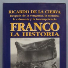 Livros em segunda mão: FRANCO. LA HISTORIA. DE LA CIERVA. Lote 214051475