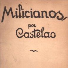 Libros de segunda mano: MILICIANOS POR CASTELAO (AKAL, 1976) 11 LÁMINAS DE LA GUERRA. Lote 214355650