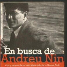 Libros de segunda mano: JOSE MARIA ZAVALA. EN BUSCA DE ANDREU NIN. DEBOLSILLO. Lote 214420675