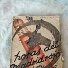 Libros de segunda mano: HORAS DEL MADRID ROJO. Lote 214536850