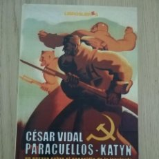 Livros em segunda mão: PARACUELLOS - KATYN. UN ENSAYO SOBRE EL GENOCIDIO DE IZQUIERDA. CESAR VIDA. Lote 215662636