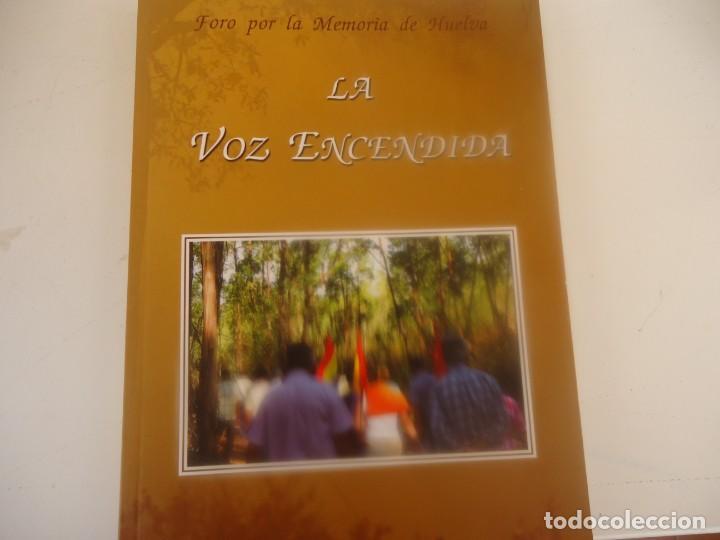 LA VOZ ENCENDIDA (Libros de Segunda Mano - Historia - Guerra Civil Española)