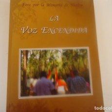Libros de segunda mano: LA VOZ ENCENDIDA. Lote 215895366