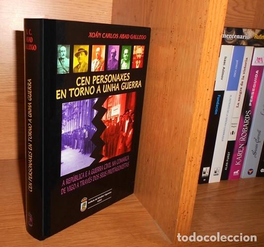 Libros de segunda mano: DEDICADO. A REPUBLICA E A GUERRA CIVIL NA COMARCA DE VIGO A TRAVES DOS SEUS PROTAGONISTAS. GALICIA. - Foto 2 - 215917403