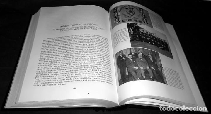 Libros de segunda mano: DEDICADO. A REPUBLICA E A GUERRA CIVIL NA COMARCA DE VIGO A TRAVES DOS SEUS PROTAGONISTAS. GALICIA. - Foto 3 - 215917403