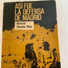 Libros de segunda mano: ASÍ FUE LA DEFENSA DE MADRID, DEL GENERAL ROJO, GUERRA CIVIL. Lote 215945092