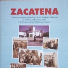 Libros de segunda mano: ZACATENA. EL CALVARIO PARA ESPOSAS Y FAMILIARES DE LOS DESAFECTOS - ADRIÁN OVIEDO. Lote 215945348