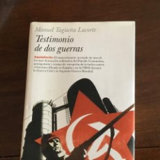 Libros de segunda mano: TESTIMONIO DE DOS GUERRAS. MANUEL TAGÜEÑA LACORTE. PLANETA.. Lote 216010422