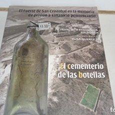 Libros de segunda mano: EL CEMENTERIO DE LAS BOTELLAS. Lote 216405812
