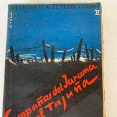 Libros de segunda mano: CAMPAÑAS DEL JARAMA Y EL TAJUÑA, GUERRA. Lote 216426175