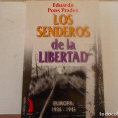 Libros de segunda mano: LOS SENDEROS DE LA LIBERTAD. Lote 233633155