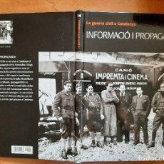 Libros de segunda mano: 2008 INFORMACIÓ I PROPAGANDA - LA GUERRA CIVIL A CATALUNYA. Lote 217119778