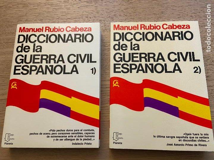DICCIONARIO DE LA GUERRA CIVIL ESPAÑOLA 1 Y 2 - MANUEL RUBIO CABEZA EDITORIAL PLANETA (Libros de Segunda Mano - Historia - Guerra Civil Española)