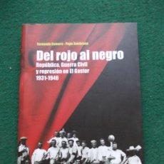 Libros de segunda mano: REPÚBLICA, GUERRA CIVIL Y REPRESIÓN EN EL GASTOR 1931-1946. Lote 217330375