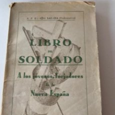 Libros de segunda mano: LIBRO DEL SOLDADO, LIBRO DE LA GUERRA CIVIL ESPAÑOLA. Lote 217836068