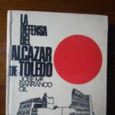 Libros de segunda mano: LA DEFENSA DEL ALCÁZAR DE TOLEDO. Lote 218273696