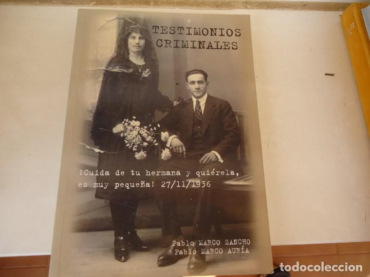 TESTIMONIOS CRIMINALES (Libros de Segunda Mano - Historia - Guerra Civil Española)