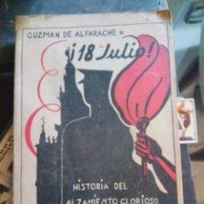 Libros de segunda mano: LIBRO GUERRA CIVIL ESPAÑOLA 18 DE JULIO HISTORIA DEL ALZAMIENTO DE SEVILLA QUEIPO DE LLANO. Lote 218402083