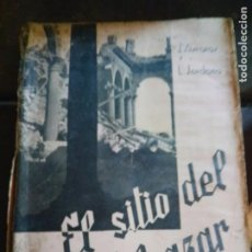 Libros de segunda mano: LIBRO GUERRA CIVIL ESPAÑOLA EL SITIO DEL ALCÁZAR. TOLEDO. Lote 218402260
