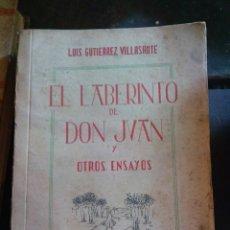 Libros de segunda mano: LIBRO EL LABERINTO DE DON JUAN Y OTROS ENSAYOS. LUIS GUTIÉRREZ VILLASANTE. Lote 218402456