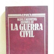 Libros de segunda mano: NUEVA Y DEFINITIVA HISTORIA DE LA GUERRA CIVIL, RICARDO DE LA CIERVA. Lote 218457005