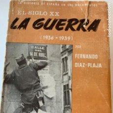 Libros de segunda mano: LA GUERRA (1936-1939). Lote 218556478