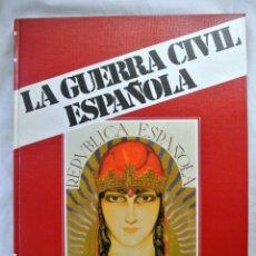 Libros de segunda mano: LIBRO LA GUERRA CIVIL ESPAÑOLA, TOMO 1 ,EDICIONES URBION, 1979. Lote 218590851