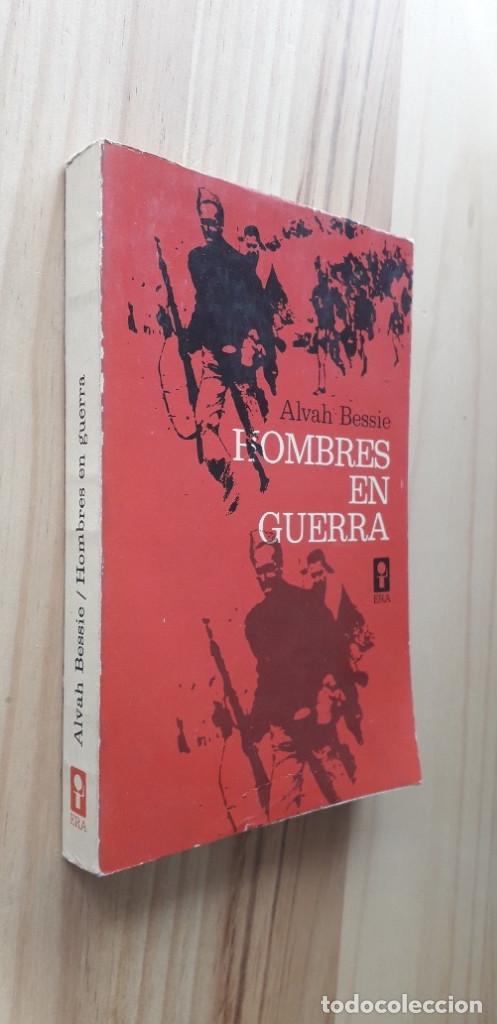 Libros de segunda mano: HOMBRES EN GUERRA - ALVAH BESSIE - Foto 2 - 218678181