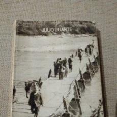Libros de segunda mano: ODISEA EN CINCO TIEMPOS. FIRMADO POR JULIO UGARTE. GUERRA CIVIL PAÍS VASCO 1987.. Lote 218752113