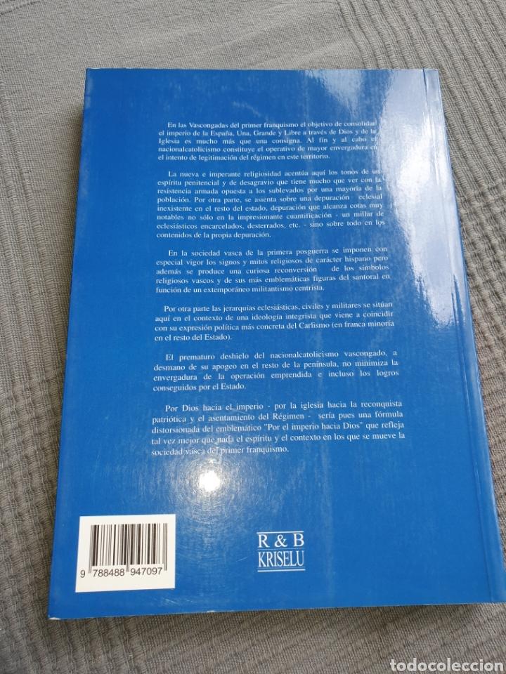 Libros de segunda mano: Por dios hacia el imperio Javier Sánchez erauskin - Foto 2 - 218981011