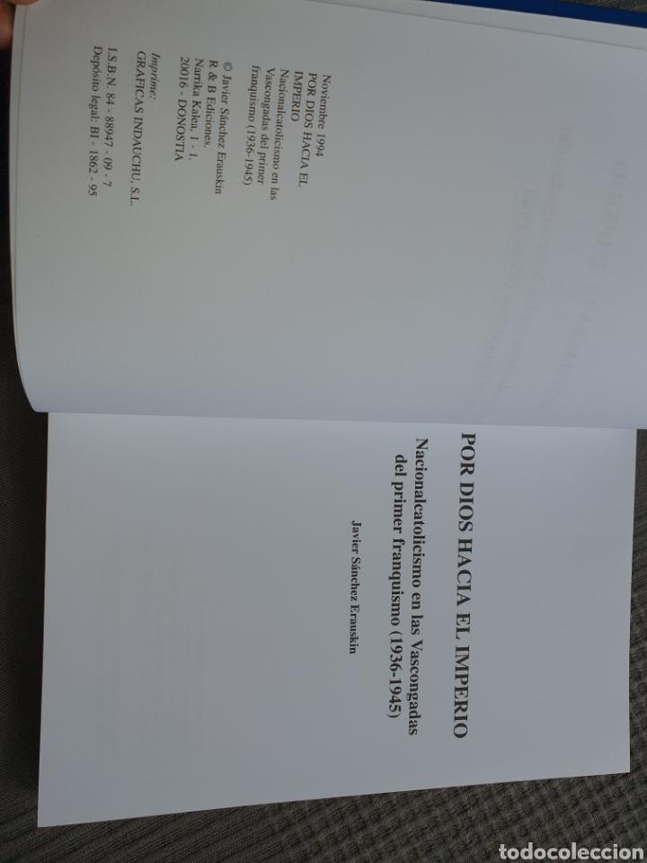 Libros de segunda mano: Por dios hacia el imperio Javier Sánchez erauskin - Foto 3 - 218981011