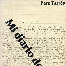Libros de segunda mano: MI DIARIO DE GUERRA - 1938-1939. Lote 218994780