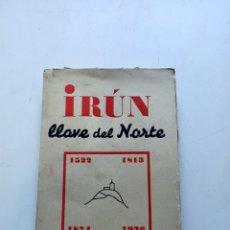 Libros de segunda mano: IRÚN LLAVE DEL NORTE DOCTOR RUNY. Lote 219003893