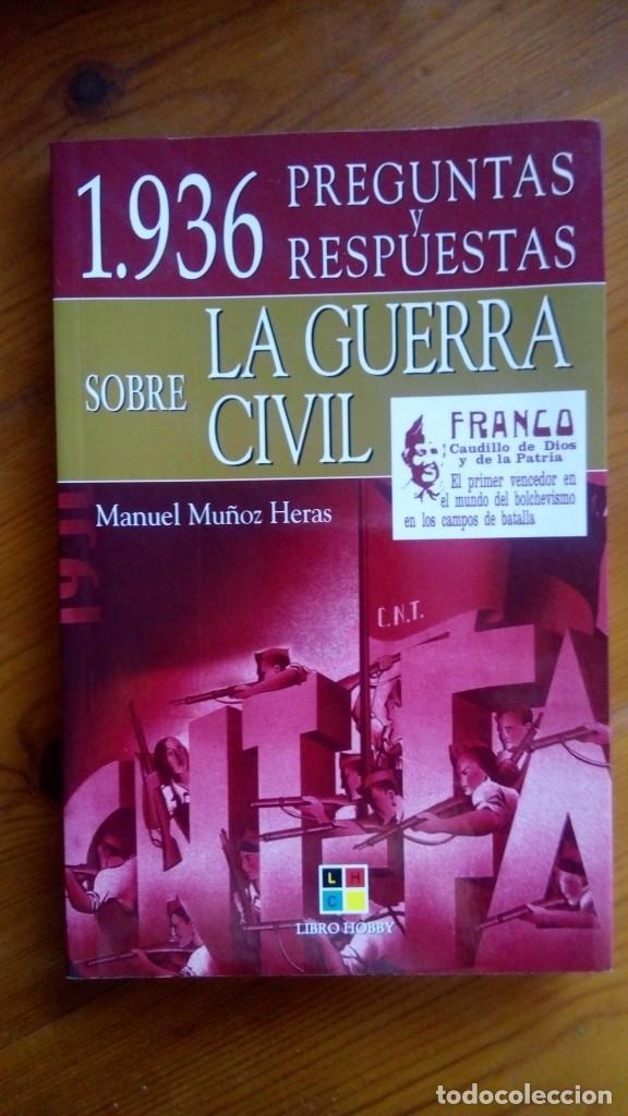 1.936, PREGUNTAS Y RESPUESTAS SOBRE LA GUERRA CÍVIL. MANUEL MUÑOZ HERAS. EDIT.: LIBRO HOBBY (Libros de Segunda Mano - Historia - Guerra Civil Española)