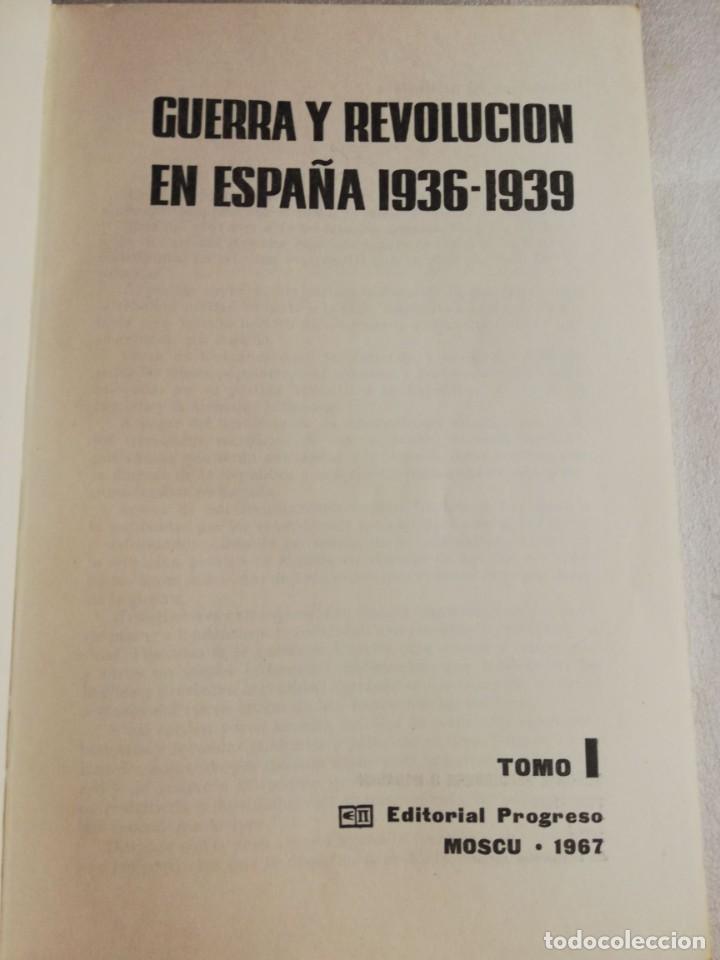 Libros de segunda mano: GUERRA Y REVOLUCION EN ESPAÑA 1936 - 1939 - Foto 2 - 219026490
