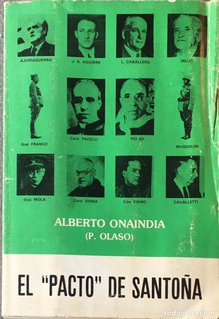 EL PACTO DE SANTOÑA. ALBERTO ONAINDIA. (P. OLASO). (Libros de Segunda Mano - Historia - Guerra Civil Española)
